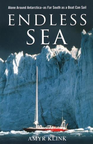 Cover image for the book Endless Sea: Alone around Antarctica--As Far South as a Boat Can Sail