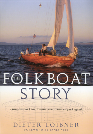Cover image for the book Folkboat Story: From Cult to Classic -- The Renaissance of a Legend