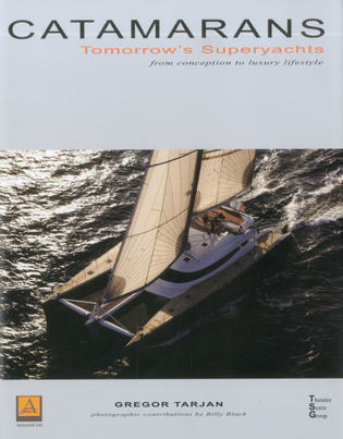 Cover image for the book Catamarans: Tomorrow's Superyachts