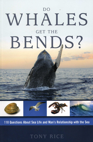 Cover image for the book Do Whales Get The Bends?: Answers to 118 Fascinating Questions about the Sea