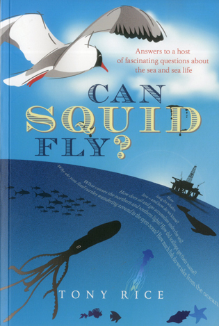 Cover image for the book Can Squid Fly?: Answers to a Host of Fascinating Questions about the Sea