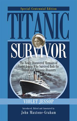 Cover image for the book Titanic Survivor, Special Centennial Edition