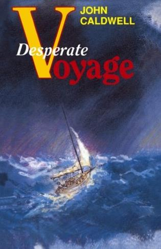 Cover image for the book Desperate Voyage