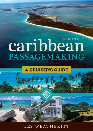Cover image for the book Caribbean Passagemaking: A Cruiser's Guide, Third Edition