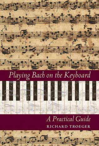 Cover image for the book Playing Bach on the Keyboard: A Practical Guide