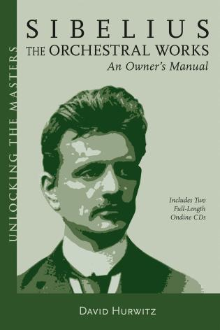 Cover image for the book Sibelius Orchestral Works: An Owner's Manual