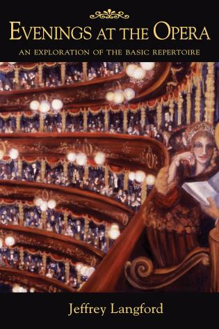 Cover image for the book Evenings at the Opera: An Exploration of the Basic Repertoire