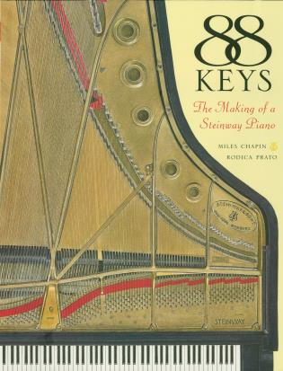 Cover image for the book 88 Keys: The Making of a Steinway Piano