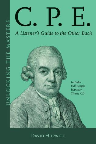 Cover image for the book C.P.E.: A Listener's Guide to the Other Bach