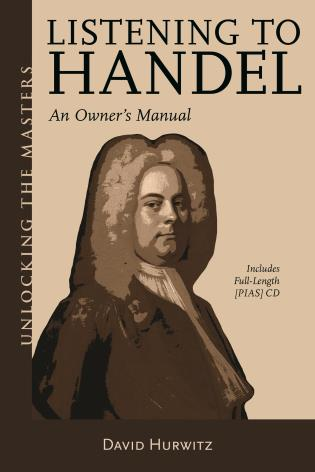 Cover image for the book Listening to Handel: An Owner's Manual