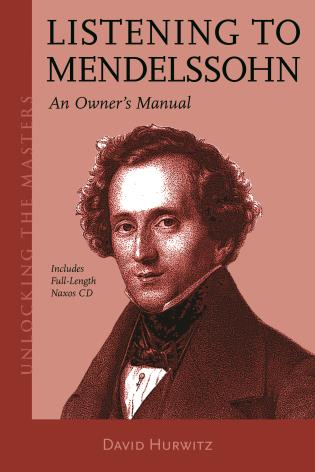 Cover image for the book Listening to Mendelssohn: An Owner's Manual