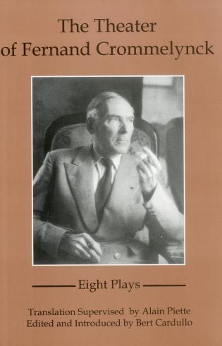Cover image for the book The Theater Of Fernand Crommelynck: Eight Plays