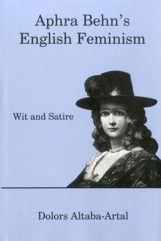 Cover image for the book Aphra Behn's English Feminism: Wit and Satire