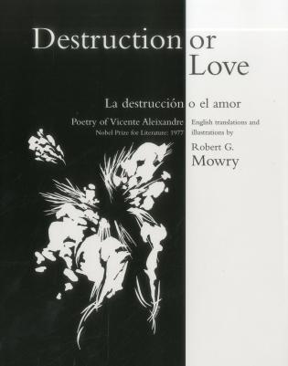Cover image for the book Destruction or Love: La Destruccion O El Amor