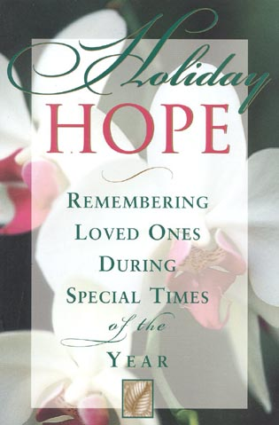 Cover image for the book Holiday Hope: Remembering Loved Ones During Special Times of the Year