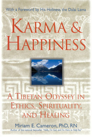 Cover image for the book Karma and Happiness: A Tibetan Odyssey in Ethics, Spirituality, and Healing