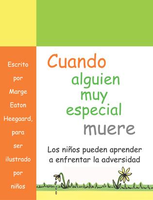 Cover image for the book Cuando alguien muy especial muere: Los ninos apprender a enfrenar la adverisded