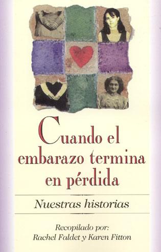 Cover image for the book Cuando el embarazo termina en perdida: Nuestras Historias