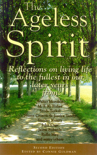 Cover image for the book The Ageless Spirit: Reflections on Living Life to the Fullest in Midlife and the Years Beyond, 2nd Edition