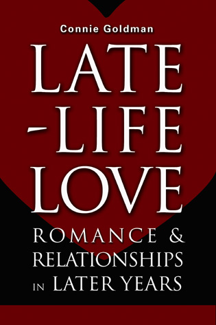 Cover image for the book Late-Life Love: Romance and New Relationships in Later Years
