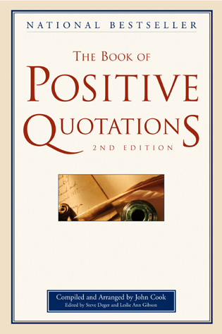Cover image for the book The Book of Positive Quotations, 2nd Edition