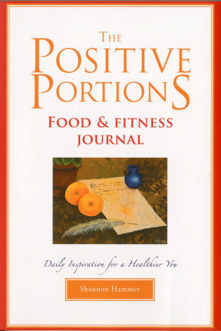 Cover image for the book The Positive Portions Food & Fitness Journal