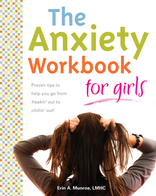 Cover image for the book The Anxiety Workbook for Girls