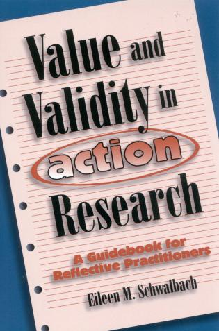 Cover image for the book Value and Validity in Action Research: A Guidebook for Reflective Practitioners