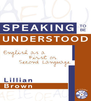 Cover image for the book Speaking to be Understood: English as a First or Second Language
