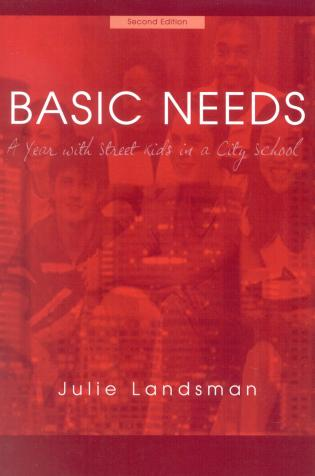 Cover image for the book Basic Needs: A Year With Street Kids in a City School