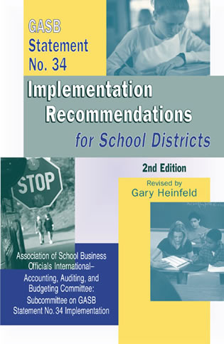 Cover image for the book GASB Statement No. 34 Implementation Recommendations for School Districts, Second Edition