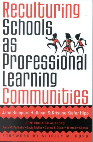 Cover image for the book Reculturing Schools as Professional Learning Communities