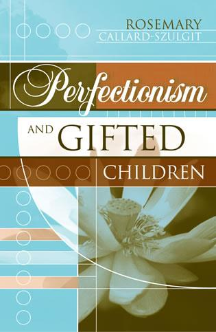 Cover image for the book Perfectionism and Gifted Children