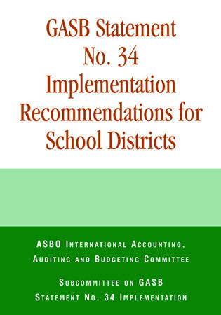 Cover image for the book GASB Statement No. 34 Implementation Recommendations for School Districts