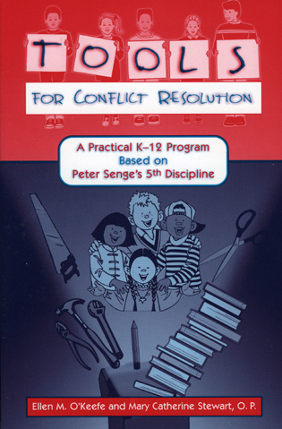 Cover image for the book Tools for Conflict Resolution: A Practical K-12 Program Based on Peter Senge's 5th Discipline