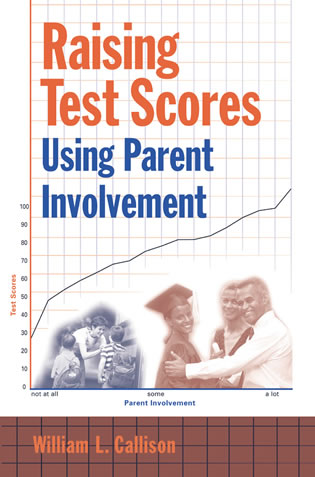 Cover image for the book Raising Test Scores Using Parent Involvement