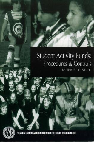 Cover image for the book Student Activity Funds: Procedures & Controls, New Ediiton