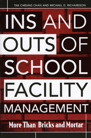Cover image for the book Ins and Outs of School Facility Management: More Than Bricks and Mortar