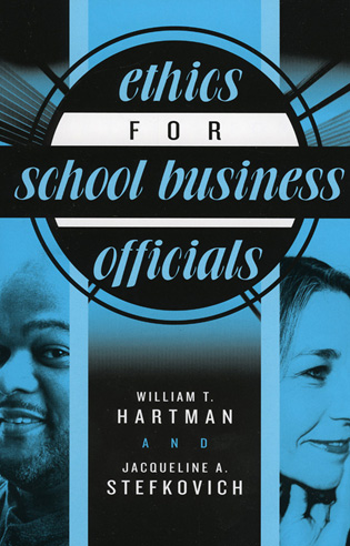 Cover image for the book Ethics for School Business Officials