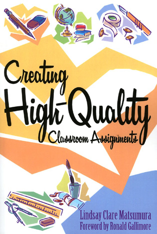 Cover image for the book Creating High-Quality Classroom Assignments