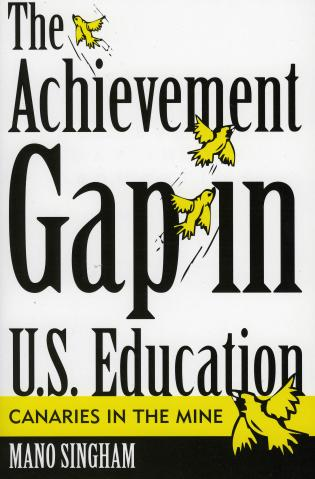 Cover image for the book The Achievement Gap in U.S. Education: Canaries in the Mine
