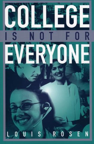 Cover image for the book College Is Not for Everyone