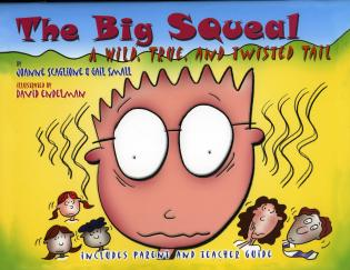 Cover image for the book The Big Squeal: A Wild, True, and Twisted Tail