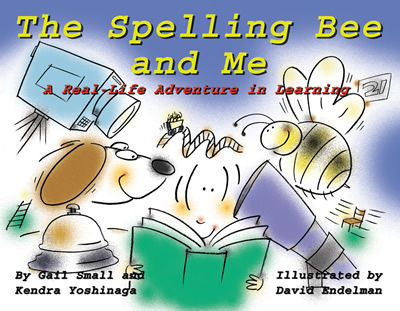 Cover image for the book The Spelling Bee and Me: A Real-Life Adventure in Learning