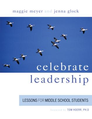 Cover image for the book Celebrate Leadership: Lessons for Middle School Students