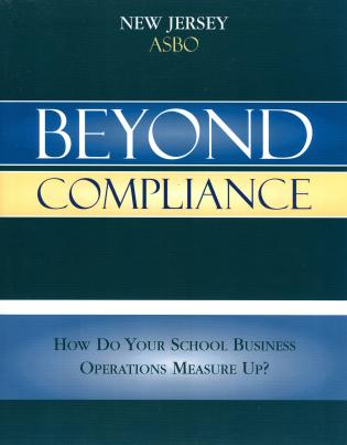 Cover image for the book Beyond Compliance: How Do Your School Business Operations Measure Up?