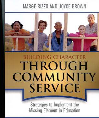 Cover image for the book Building Character Through Community Service: Strategies to Implement the Missing Element in Education