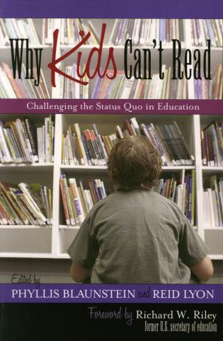 Cover image for the book Why Kids Can't Read: Challenging the Status Quo in Education