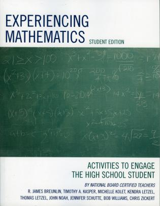 Experiencing Mathematics: Activities to Engage the High School