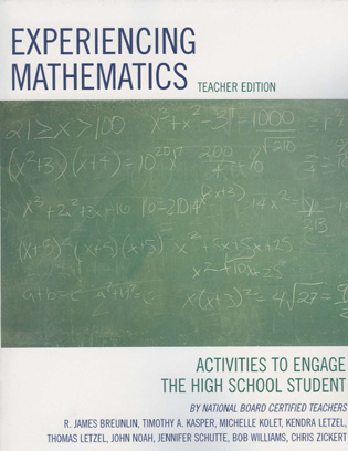 Cover image for the book Experiencing Mathematics: Activities to Engage the High School Student, Teacher Edition